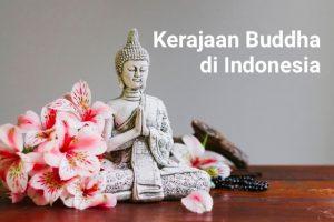 Kerajaan-Kerajaan Buddha di Indonesia