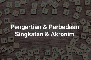 perbedaan singkatan dan akronim