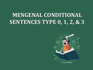 conditional sentences type 0 1 2 3