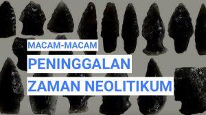 peninggalan zaman neolitikum