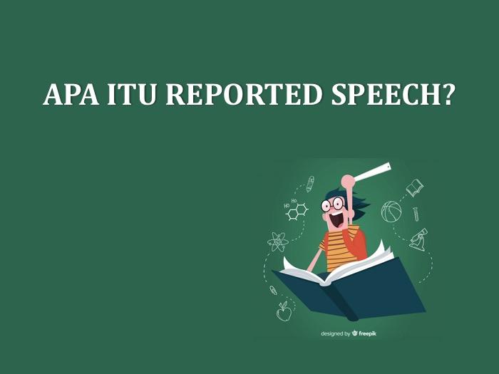 Apa itu Reported Speech?