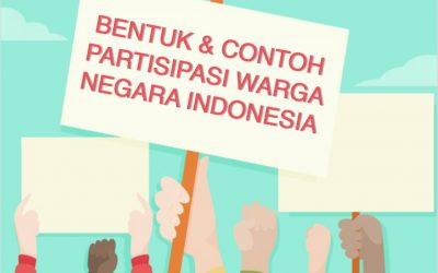 Bentuk Partisipasi Warga Negara Menjaga Keutuhan Indonesia